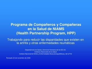 Programa de Compañeros y Compañeras  en la Salud de NIAMS ( Health Partnership Program, HPP )
