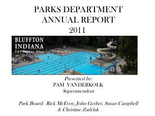 PARKS DEPARTMENT  ANNUAL REPORT 2011