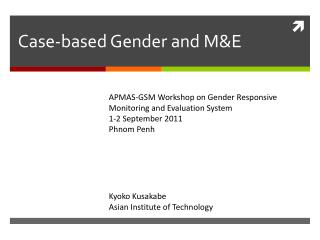 Case-based Gender and M&E