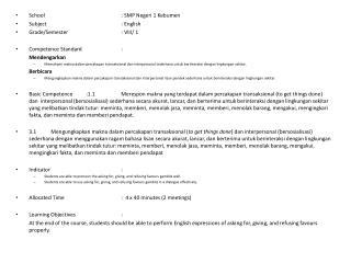 School: SMP Negeri 1 Kebumen Subject: English Grade/Semester: VIII/ 1