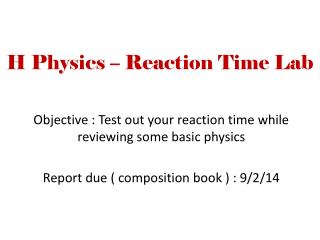 H Physics – Reaction Time Lab