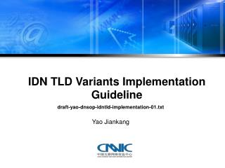 IDN TLD Variants Implementation Guideline