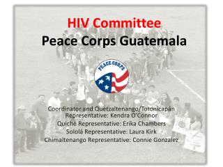 HIV  Committee Peace  Corps Guatemala