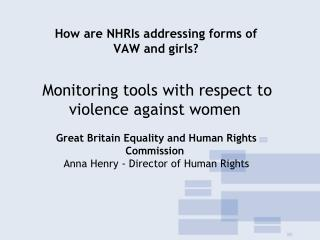 How are NHRIs addressing forms of VAW and girls?