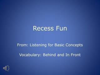 Recess Fun