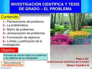 INVESTIGACIÓN CIENTÍFICA Y TESIS DE GRADO – EL PROBLEMA