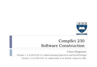 Class Diagrams Version 1.1 of 2014-03-12: added learning objectives  and  DuckTestApp