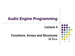 Audio Engine Programming
