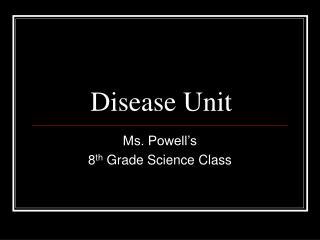 Disease Unit