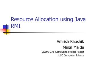Resource Allocation using Java RMI
