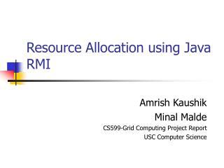 Resource Allocation using Java RMI
