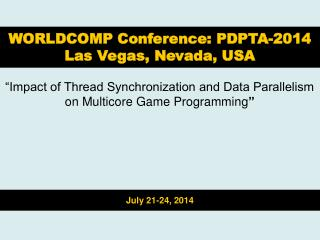 """Impact of Thread Synchronization and Data Parallelism on Multicore Game Programming """