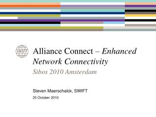 Alliance Connect –  Enhanced Network Connectivity
