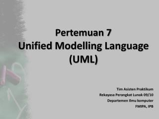 Pertemuan  7 Unified  Modelling  Language (UML)