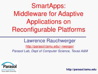 SmartApps:  Middleware for Adaptive Applications on Reconfigurable Platforms