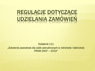 Regulacje dotyczące udzielania zamówień