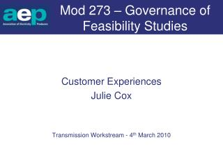 Mod 273 – Governance of Feasibility Studies