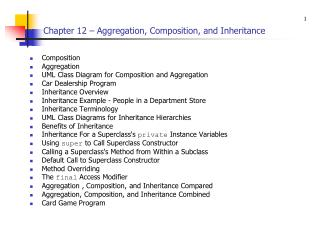 Chapter 12 – Aggregation, Composition, and Inheritance