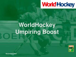 WorldHockey Umpiring Boost