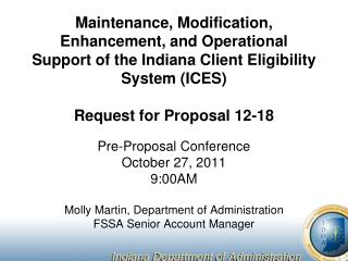 Pre-Proposal Conference October 27, 2011 9:00AM Molly Martin, Department of Administration