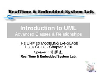 Introduction to UML Advanced Classes & Relationships
