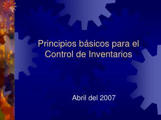 Principios básicos para el Control de Inventarios
