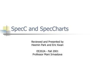 SpecC and SpecCharts
