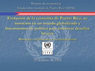 Evoluci n de la econom a de Puerto Rico, su inserci n en un mundo globalizado y lineamientos de pol tica para enfrentar