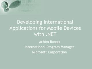 Developing International Applications for Mobile Devices with .NET