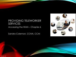 Providing Teleworker Services