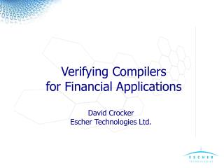 Verifying Compilers for Financial Applications