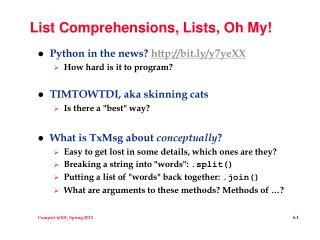 List Comprehensions, Lists, Oh My!