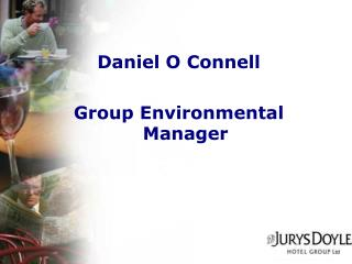 Daniel O Connell Group Environmental Manager