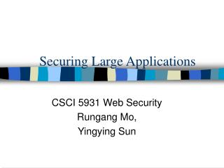 Securing Large Applications