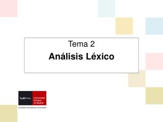 Tema 2 Análisis Léxico