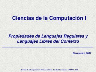 Propiedades de Lenguajes Regulares y Lenguajes Libres del Contexto