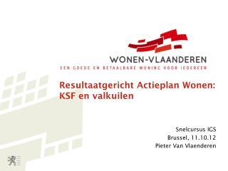 Resultaatgericht Actieplan Wonen: KSF en valkuilen