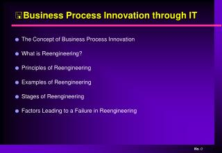 Business Process Innovation through IT