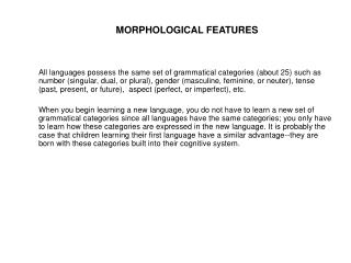 MORPHOLOGICAL FEATURES