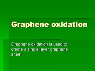 Graphene oxidation