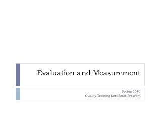 Evaluation and Measurement