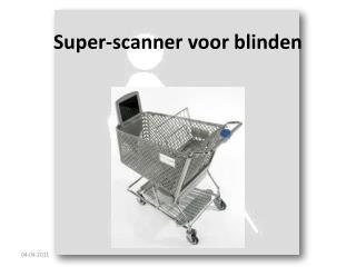 Super-scanner  voor blinden