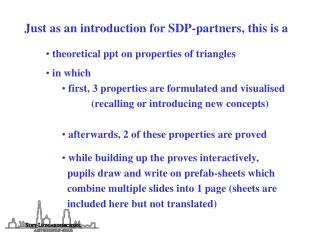Just as an introduction for SDP-partners, this is a