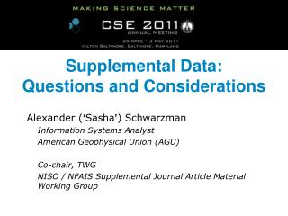 Supplemental Data:  Questions and Considerations
