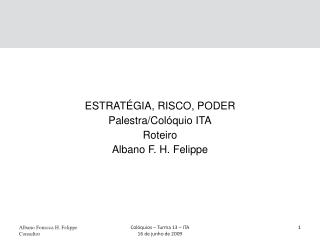 Albano Fonseca H.  Felippe Consultor