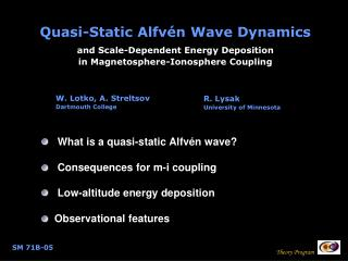 Quasi-Static Alfvén Wave Dynamics and Scale-Dependent Energy Deposition