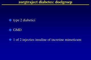 zorgtraject diabetes: doelgroep