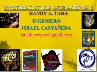 INVETIGACION  DE  OPERACIONES  I  HANDY A. TAHA