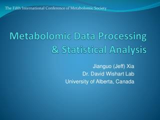 Metabolomic Data Processing & Statistical Analysis