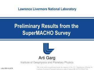 Preliminary Results from the SuperMACHO Survey